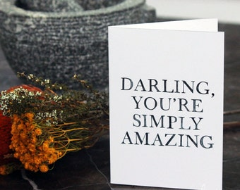CUSTOM: Darling, You Are Simply Amazing - illustrated typographic Print/Card