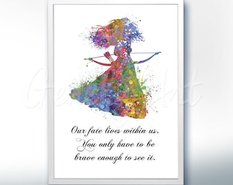 Disney Princess Merida Brave Motivational Quote - Watercolor Poster Print - Watercolor Painting - Watercolor Art - Kids Decor- Nursery Decor