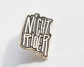 Night Rider // Enamel Pin // Flair // Accessories // Lettering // Typography // Moon Detail