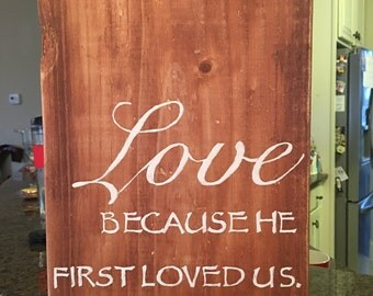 1 John 4:19 Because He first Loved Us