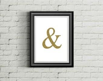 Faux Gold Leaf Ampersand Art Print 8x10, INSTANT DOWNLOAD, Ampersand Printable, DIY, Digital Download, Ampersand Decor, Gold Art, Modern