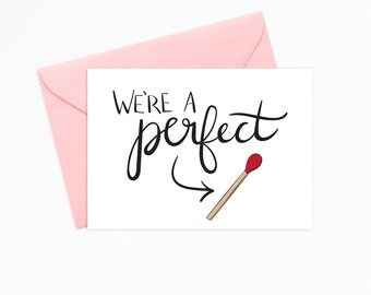 Printable Greeting Card - INSTANT DOWNLOAD - We're a Perfect Match