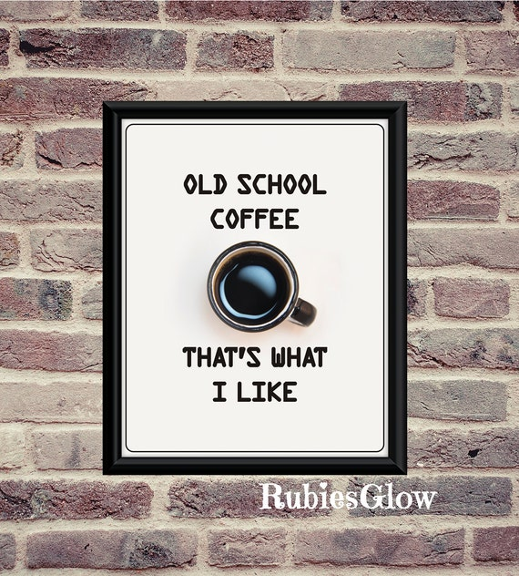 Old School Panties Quote: Old School Coffee That's What I Like Coffee Funny By