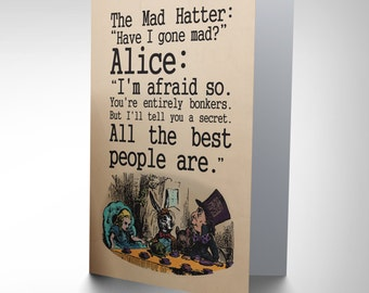 Alice in wonderland mad hatter bonkers greetings card quote Lewis Carroll CP1778