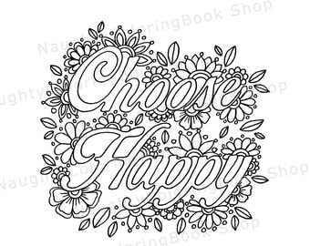 choose happy inspirational quote dorm decor office decor home decor wall art printable quotes encouragement gift coloring page
