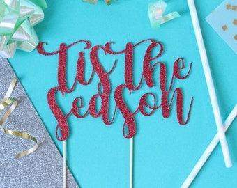 Tis the season Cake Topper // Christmas Party // Christmas Eve // Tis the season // Christmas Cake Topper