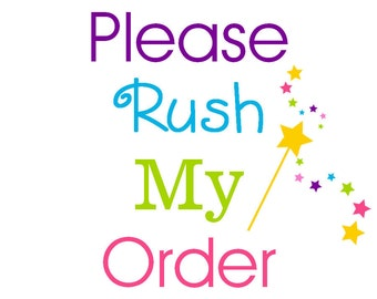 Rush Order-2 weeks or less!!