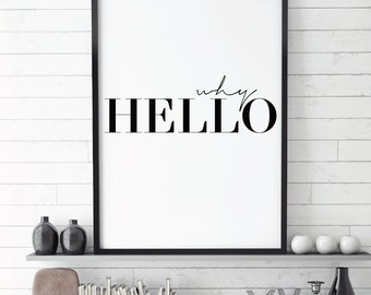Why Hello, Scandinavian Poster, Affiche Scandinave,Printable Entryway Poster, Home Decor, Instant Digital Download