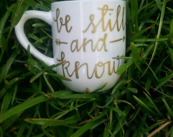Be still and know coffee mug