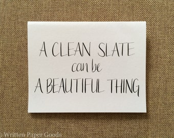 Clean Slate - Thinking of You - Congratulations - A Handmade Card for Big Life Changes