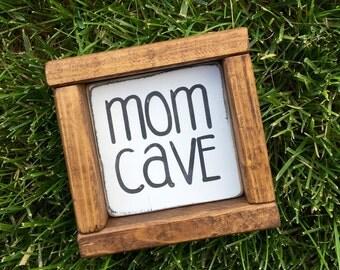 Mom cave- framed wood sign