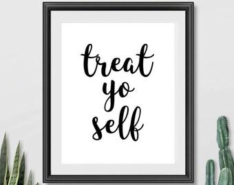 Treat Yo Self Print, Treat Yo Self, Typography Print, Treat Yourself Print, Parks and Rec, Funny Quote Print, Parks and Recreation Print