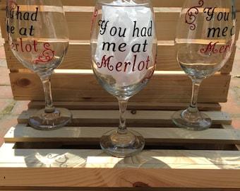 You had me at Merlot custom wine glass