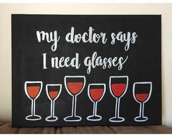 My Doctor Says I Need Glasses canvas