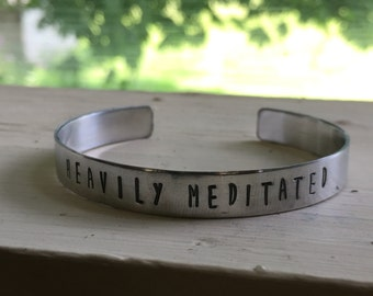 Heavily Meditated - Meditation Jewelry - Yoga Bracelet - Quote Cuff - Quote Bracelet - Namaste - Summer Bracelet - Mom Gift - Yoga Mom