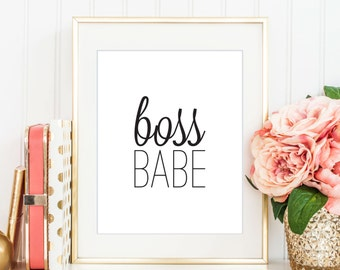 Boss Babe Print, Printable Art, Digital Print, Instant Download, Modern Home Decor, Black and White Print, Typography Art - (D031)