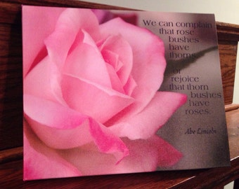 Inspirational rose and Abe Lincoln quote