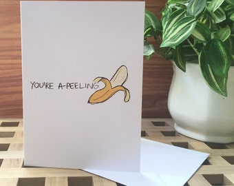 You're Apealing Greetings Card