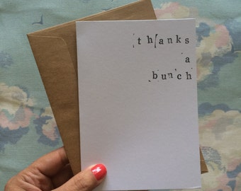 Thanks a bunch hand stamped card