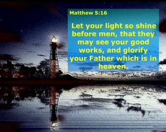 Let your light so shine Bible Verse