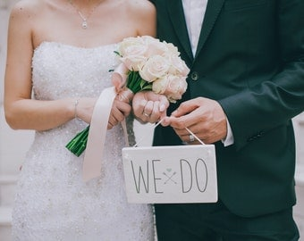 We Do | Wedding Wood Sign