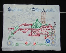 Vintage~Hand Stitched Pillow Case~Gruß aus Mittenwald~edelweiss~Rustic German~Alps~October Fest~