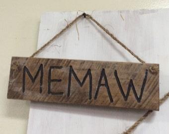 Wooden Memaw Sign