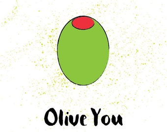 Oilve You Greeting Card