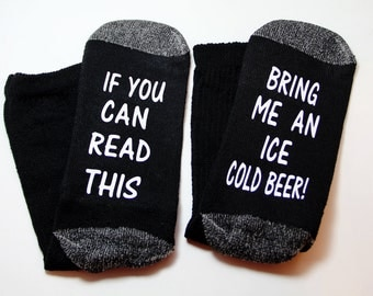 Beer Socks,  Wine Socks, If you can read this, Bring me Beer, Dad Gift, Beer Me, Gift for Husband