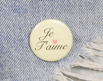 Je T'aime 1.25 Inch Pin Back Button Badge