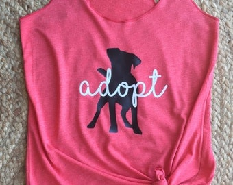 Adopt Dog/Puppy Racerback Tank-50% of the total sale is donated to a local non-profit animal rescue!
