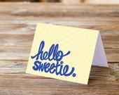 hello sweetie Valentines Day Anniversary Love Greeting Card
