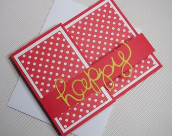 Happy birthday card handmade stamped fancy-fold double z card fun red yellow polka dot paper greeting  party supplies