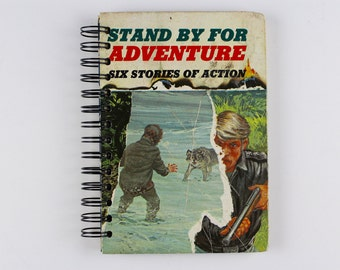 Stand By For Adventure- Recycled Book Journal, Notebook, Sketchbook, made from altered book