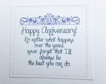 Smart ass anniversary card. I'll always be the best you can do.