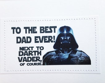 Funny Star Wars inspired card. To the best Dad ever next to Darth Vader.