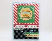Fun and Cute School Bus Thank You Card for School Bus Driver, Teacher or School Staff Members