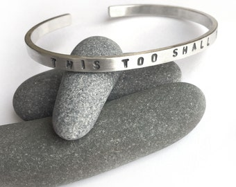 This Too Shall Pass Bracelet Stamped Sterling Silver Cuff Upper Case Lettering Medium Large