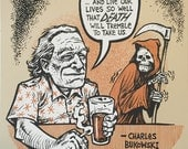 Charles Bukowski beer quote screenprint