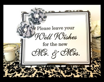 CLEARANCE 8x10 Please Leave Your Well Wishes for the new Mr. & Mrs. Wedding Guest Book Sign in Black and White Damask with Fabric Flowers