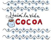 CakeSpy Mug: Livin' la Vida Cocoa