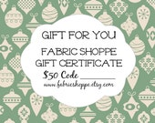 Gift for Quilter, 50 Dollar Gift Certificate for the Fabric Shoppe, Christmas Gift, Gift for Her, Gift for Teacher- Instant Download