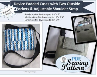 NEW Pdf Sewing Pattern: Device Padded Cases in 3 Sizes with Two Outside Pockets and Shoulder or Crossbody Strap. Instant Download