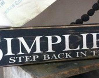 Simplify wood sign