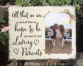 Parent Gift, Wedding Sign, Loving Parents, Parents of the Bride and Groom, Rustic Frame, Shabby Chic Frame, 8 x 10