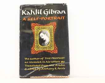 Kahlil Gibran. A Self-Portrait. Vintage 1950s book of letters, First Edition.