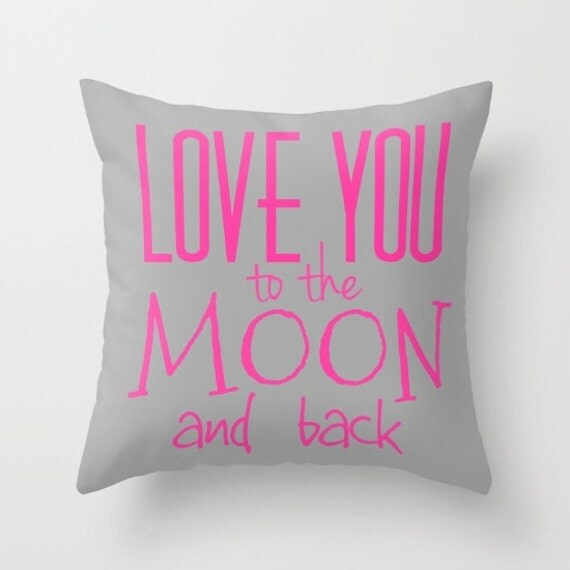 Love You To The Moon And Back Throw Pillow, Text Pillow, Home Decor, Decorative Pillow Cover, Grey Hot Pink, Dorm Pillow Cover,Holiday Decor