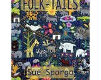 Sue Spargo: Folk Tails Book