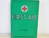 1970s vintage American Red Cross First Aid Text-Book / Fourth Edition / The American National Red Cross