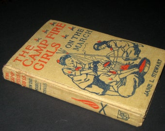 Antique (1914) Children's Book - The Campfire Girls on the March